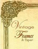 Borders:  Vintage Frames