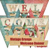Vintage Grunge Printable Digital Welcome Banner