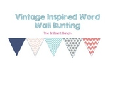 Vintage Inspired Word Wall Bunting Header