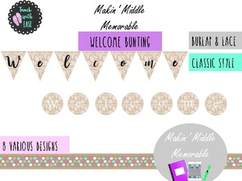 """Vintage Lace and Burlap """"Welcome"""" Bunting Making Middle Memorable"""
