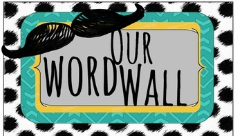 Fun Mustache Word Wall and Numbers