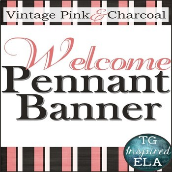 Vintage Pink Charcoal -- EDITABLE Banner Pennants -- Back-to-School & Open-House