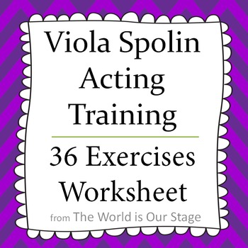 Viola Spolin Acting Technique 36 Exercises Recording Worksheet