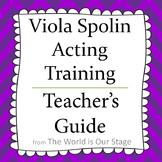 Viola Spolin Acting Training Technique Theatre Drama Teacher's Guide