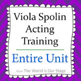 Viola Spolin Acting Training Technique Theatre Theater Drama Entire Unit