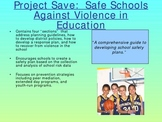 Violence Prevention Programs:  Highlights and Comparisons