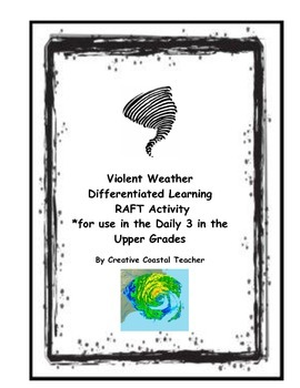Violent Weather Differentiated Learning Raft Activity for Daily 3
