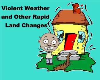 Violent Weather & Other Rapid Land Changes - A Third Grade SmartBoard Intro