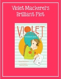 Violet Mackerel's Brilliant Plot