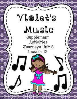 Violet's Music Supplement Materials Journeys 2nd Grade