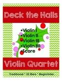 Violin Quartet - Deck the Halls - 4 Parts & Score