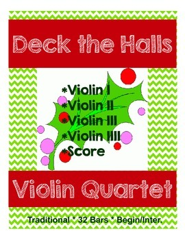 Violin Quartet - Deck the Halls - 4 Parts & Score