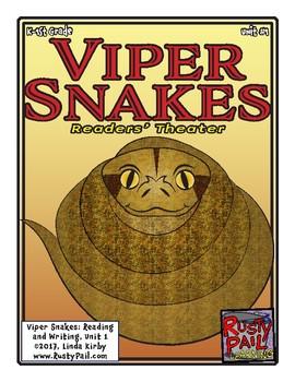 Viper Snakes Readers' Theater! - Unit 1 (K & 1st Grades)