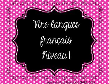 Vire-langues français, niveau 1