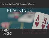 Virginia English  Writing SOL Blackjack Game Review: PRINT