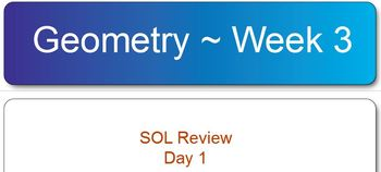 Virginia SOL Geometry Test Review Week 3