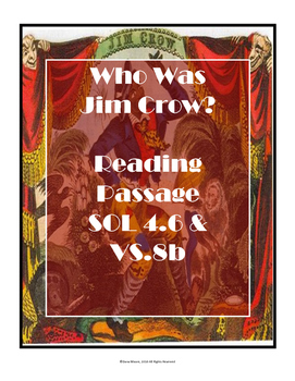 Virginia SOL Non-Fiction Reading Practice - Who Was Jim Crow?