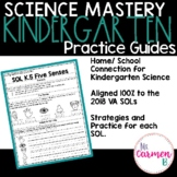 Virginia Science Practice Guides for Kindergarten