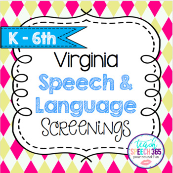 Virginia Speech & Language Screenings