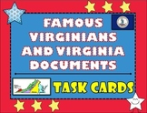 Virginia Studies Famous Virginians and Virginia Documents Task Cards