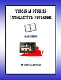 Virginia Studies Interactive Notebook - Jamestown Unit