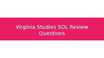 Virginia Studies SOL Review Questions