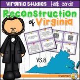 Virginia Studies Task Cards - Reconstruction of Virginia (VS.8)