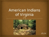 Virginia Studies VS.2d American Indians PPT