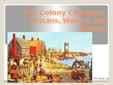 Virginia Studies VS.3e & VS.4a: Africans, Women, and Tobacco Powerpoint