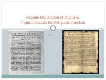 Virginia Studies VS.6b VA Declaration of Rights & Statute for Religious Freedom