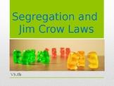 Virginia Studies VS.8b Segregation and Jim Crow Laws Powerpoint