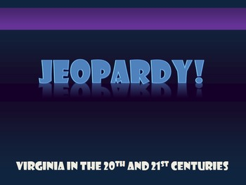 Virginia Studies VS.9 Jeopardy Review Game