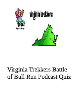 "Virginia Trekkers ""Battle of Bull Run"" Podcast Quiz"
