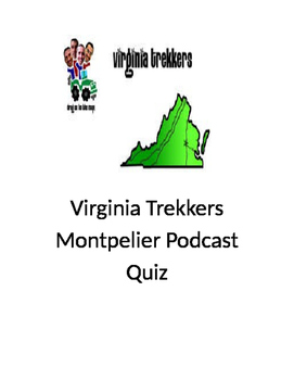 "Virginia Trekkers ""Montpelier"" Podcast Quiz"