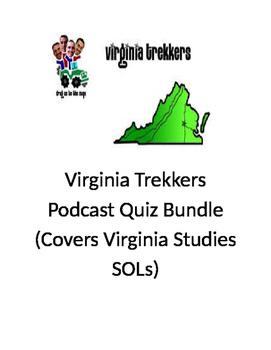 Virginia Trekkers Podcast Quiz Bundle (Virginia Studies SOLs)
