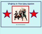 Virginia Studies SMARTboard Lesson - VA in the New Nation - VS.6
