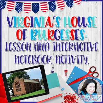 Virginia's House of Burgesses: Lesson and Interactive Note