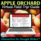 Virtual Apple Orchard Field Trip Guide for Google Slides™