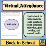 Virtual Attendance- Google Forms- Back to School