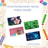 Virtual Backgrounds: Spring Holiday Bundle