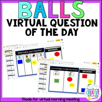 Virtual Balls Question of the Day based on Creative Curriculum