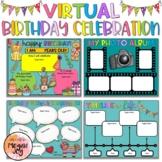 Digital Class Birthday Celebration - Distance Learning