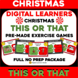 Virtual CHRISTMAS This OR That Exercise Party Activity - N