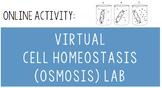 Virtual Cell Homeostasis (Osmosis) Lab