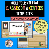 Virtual Classroom AND Centers Templates   Google Slides wi
