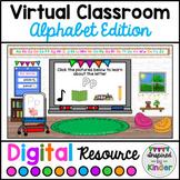 Virtual Classroom Alphabet Edition | For Google Slides™ |