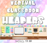 Virtual Classroom: Google Classroom Headers