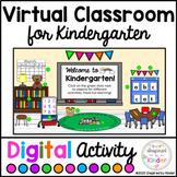Virtual Classroom Kindergarten | For Google Slides™ | With Links