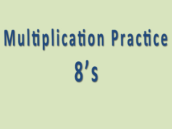 Multiplication Facts Powerpoint- 8s