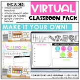 Virtual Classroom Pack | slides, classroom templates, goog